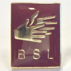 BSL pin badge - Maroon