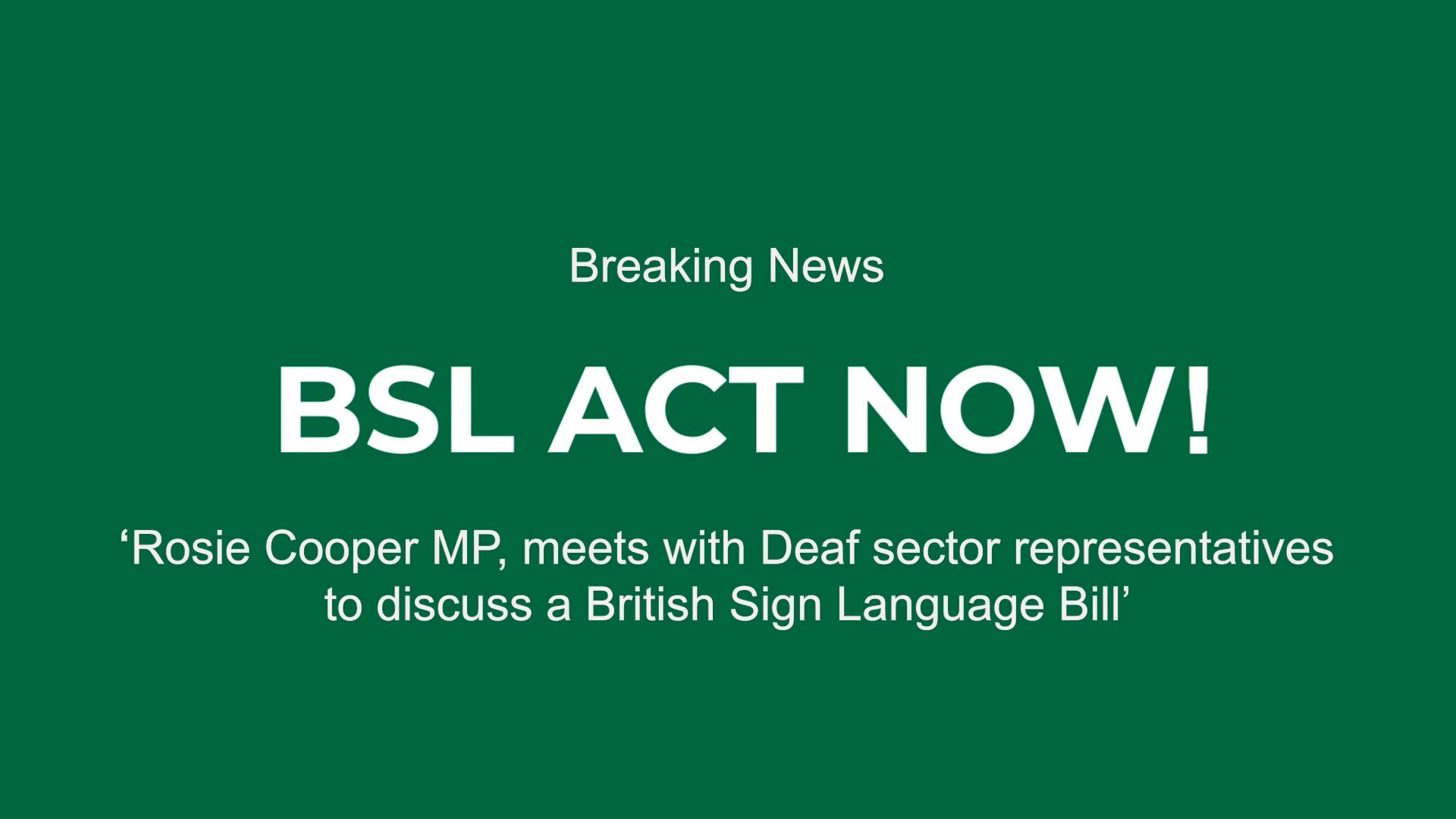 BSL-Act-Now-14th-October-Feat-WEB